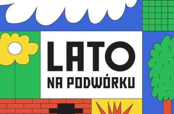 Kolejna edycja Lata na podwórku w Świdnicy oraz Letnie Kino Podwórkowe