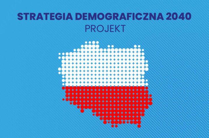 Ruszają konsultacje społeczne Strategii Demograficznej 2040